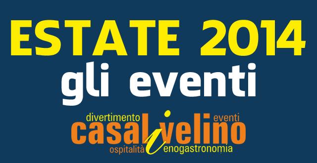 Casal Velino, Estate 2014: il programma di agosto