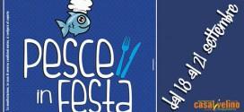 Pesce in Festa: dal 18 al 21 settembre a Marina di Casal Velino